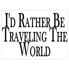 Rather Travel The World Framed Print