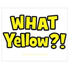 What Yellow?! Poster