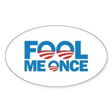 Fool Me Once Decal