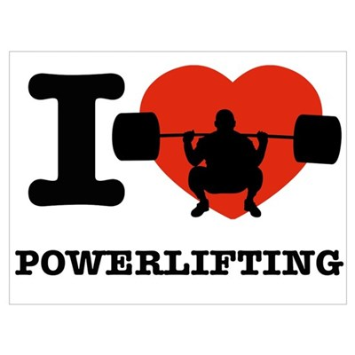 I love Power lifting Poster