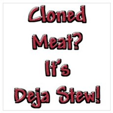 Cloned Meat Deja Stew Poster