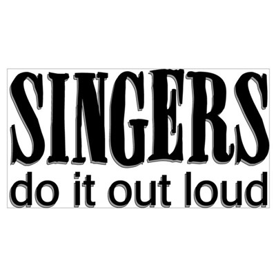 Singers do it Out Loud Poster