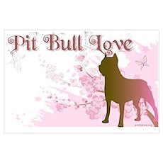 Pit Bull Love Poster