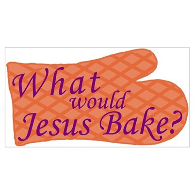 What Would Jesus Bake? Poster
