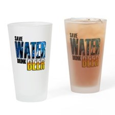 Save Water Drink Beer Drinking Glass