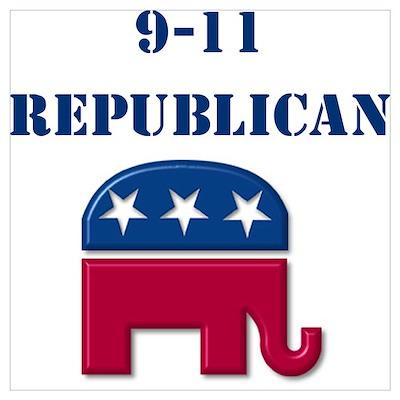 """""""9-11 Republican"""" Poster"""