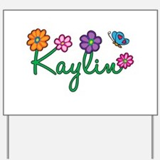 Kaylin Flowers Yard Sign