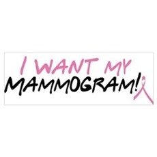 I Want My Mammogram! Poster