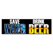 Save Water Drink Beer Bumper Sticker