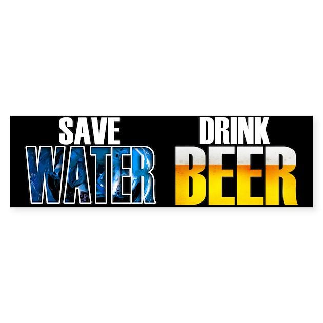 Save Water Drink Beer Sticker