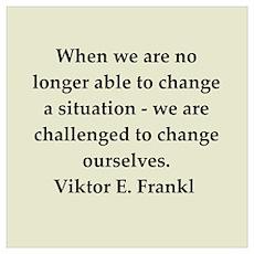 Viktor Frankl quote Poster