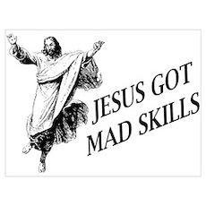 Jesus got mad skills Poster