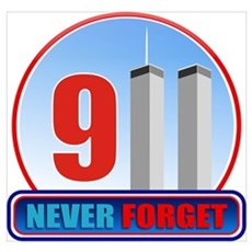 911 WTC Never Forget Poster
