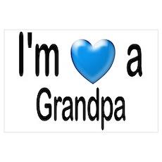 I'm a Grandpa Poster