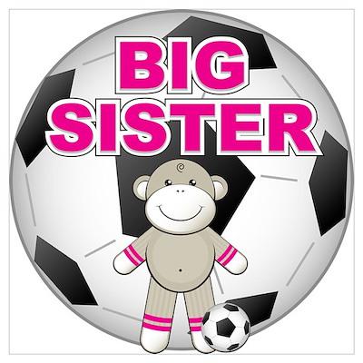 Big Sister Soccer Poster