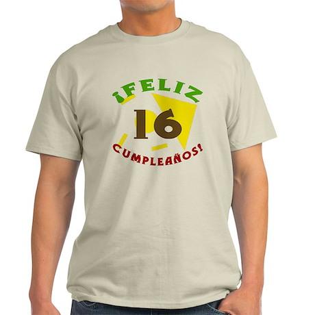 Feliz Cumpleaños (16) Light T-Shirt