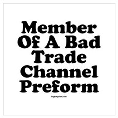 Bad Trade Channel Preform Canvas Art