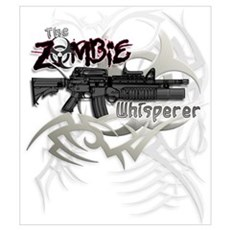 Zombie Whisperer Hunter M16 Poster