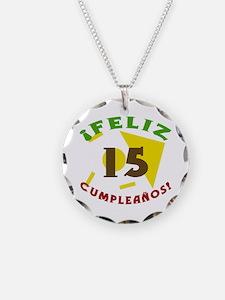 Feliz Cumpleaños (15) Necklace
