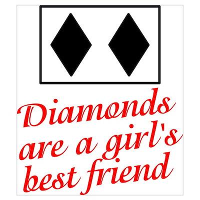 Diamonds: girl's best friend Poster