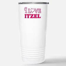 I Love Itzel Travel Mug