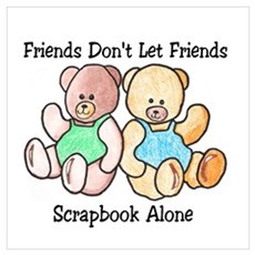 Scrapbook Friends Poster