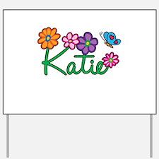 Katie Flowers Yard Sign