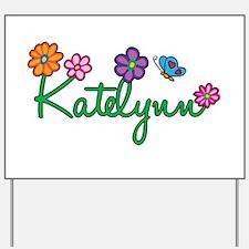 Katelynn Flowers Yard Sign