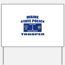 Maine State Police Yard Sign