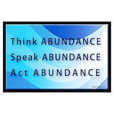 Think Abundance Poster