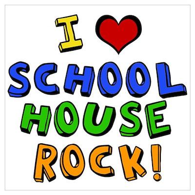 I Love Schoolhouse Rock! Poster