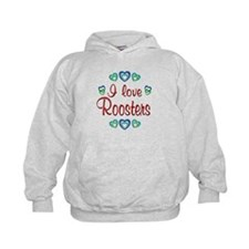 I Love Roosters Hoody