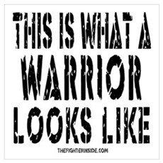 THIS IS WHAT A WARRIOR LOOKS Canvas Art