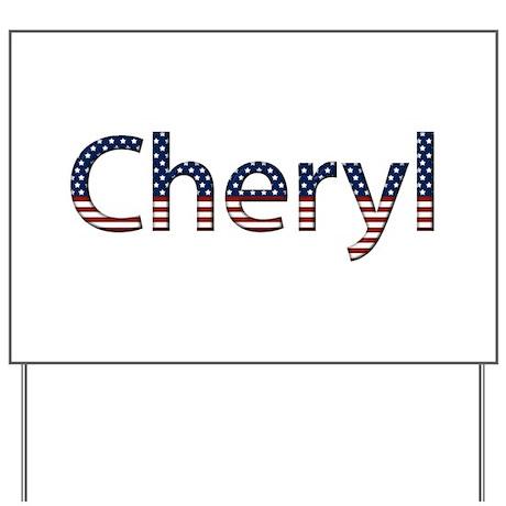 Cheryl Stars and Stripes Yard Sign