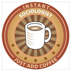 Instant Sociologist Poster