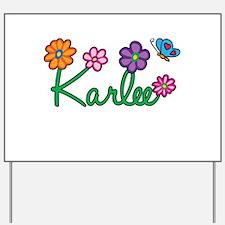 Karlee Flowers Yard Sign
