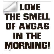 THE SMELL OF AV GAS Wall Decal