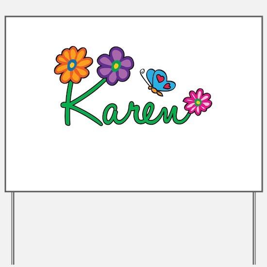 Karen Flowers Yard Sign