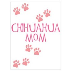 Pink Chihuahua Mom Poster