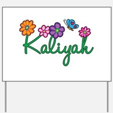 Kaliyah Flowers Yard Sign