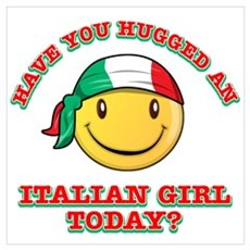 Have you hugged an Italian today? Small Framed Pri Poster