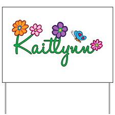 Kaitlynn Flowers Yard Sign