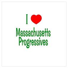 I Love MA Progressives Poster