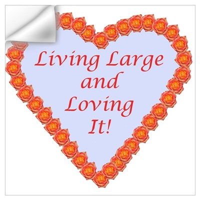 Living Large Wall Decal