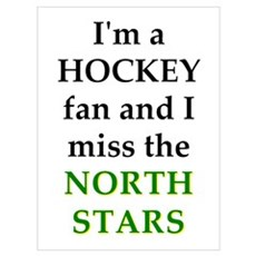 I miss the North Stars Poster