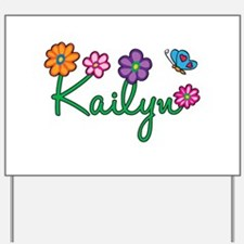 Kailyn Flowers Yard Sign