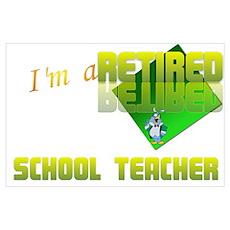 Retired School Teacher . Poster