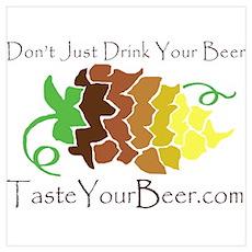 Taste Your Beer! Poster