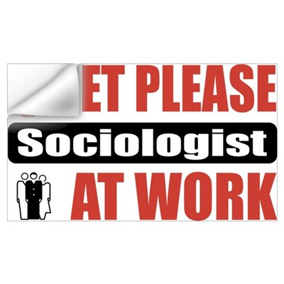 Sociologist Work Wall Decal