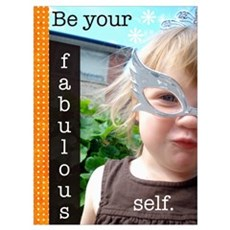 Be Your Fabulous Self Framed Print